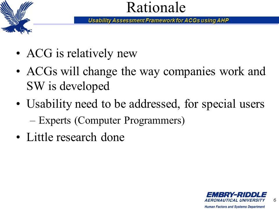 Usability Assessment Framework for ACGs using AHP 7 Framework