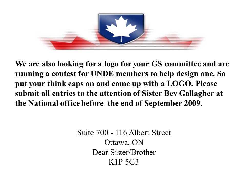 We are also looking for a logo for your GS committee and are running a contest for UNDE members to help design one.