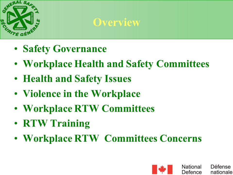 The Violence in the Work Place Regulation provides a specific instrument to allow for improved prevention programs and enforcement that are specific to work place violence.