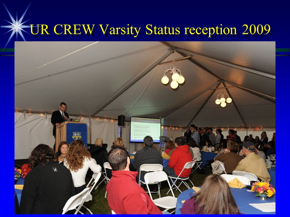 UR CREW Varsity Status reception 2009