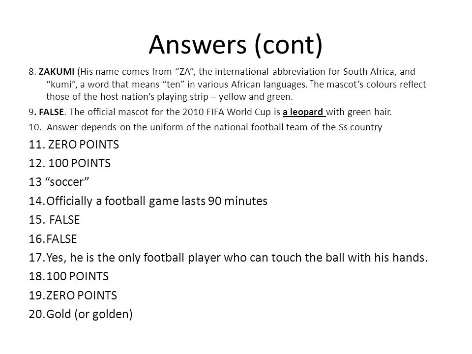 Answers (cont) 8.