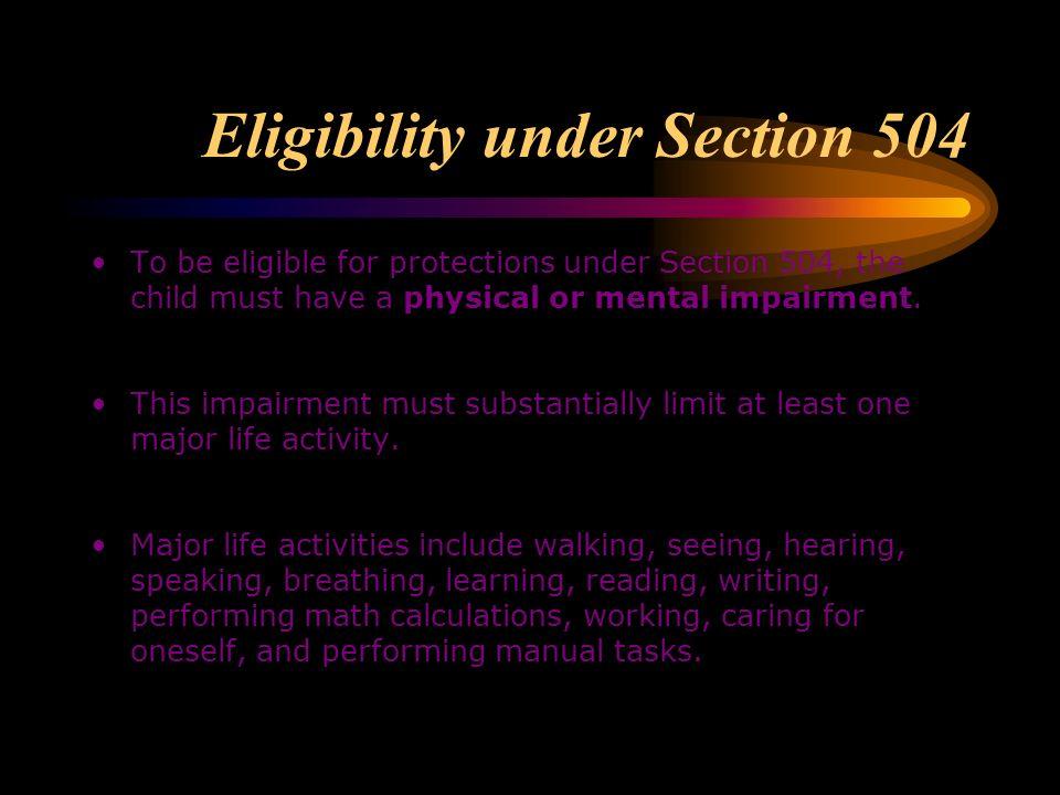 Eligibility The child who has a disability or impairment does not automatically qualify for special education services under the IDEA. If the child ha