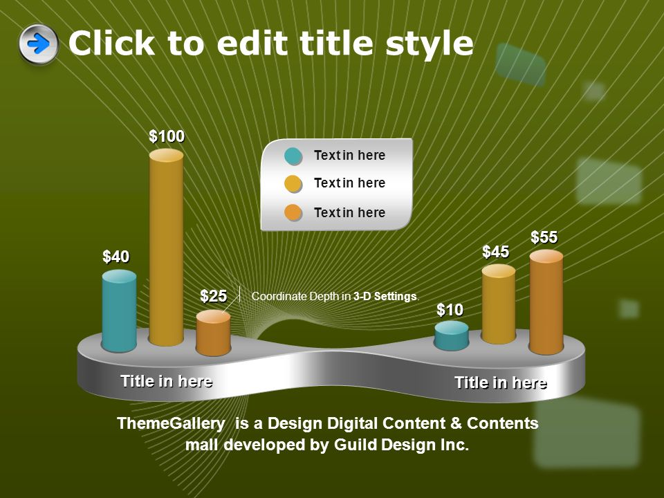 Title in here $40 $100 $25 $10 $45 $55 ThemeGallery is a Design Digital Content & Contents mall developed by Guild Design Inc. Text in here Coordinate