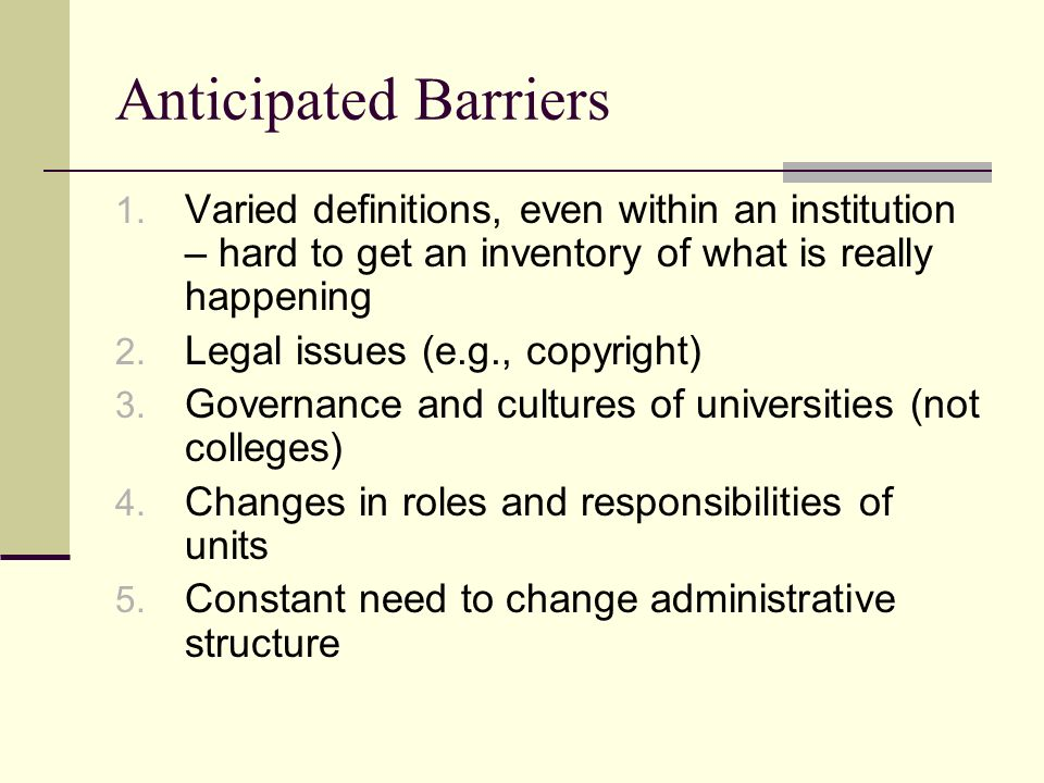 Anticipated Barriers 1.