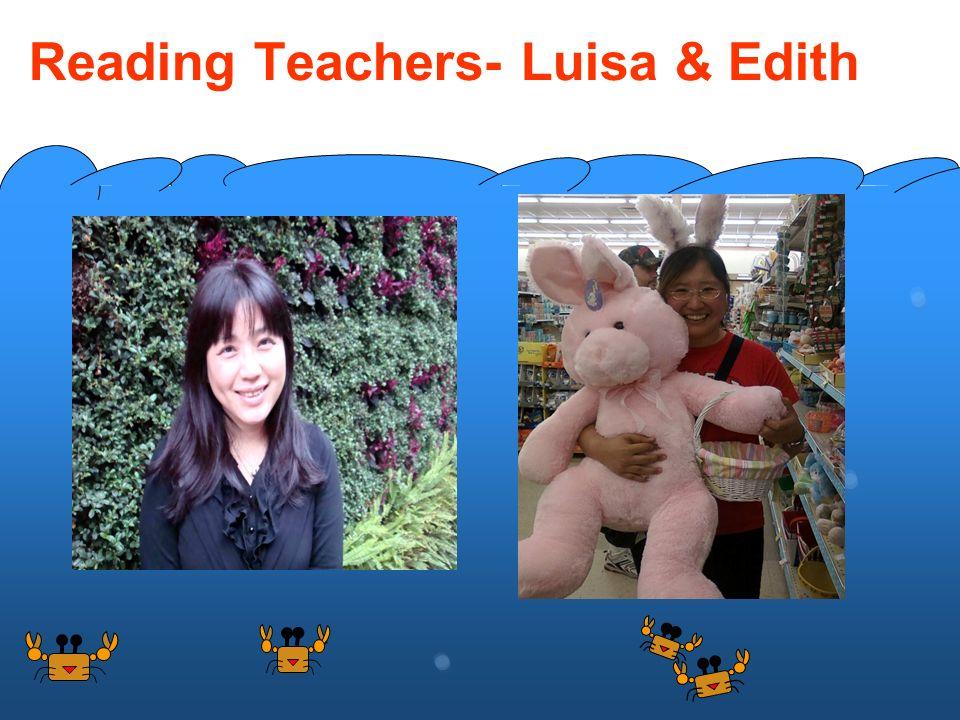 Reading Teachers- Luisa & Edith