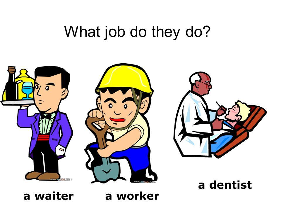 What job do they do a doctor a nurse a cook a farmer