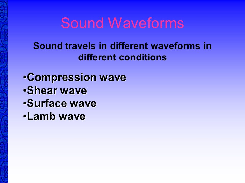 4 times What is the velocity difference in steel compared with in water? If the frequency remain constant, in what material does sound has the highest