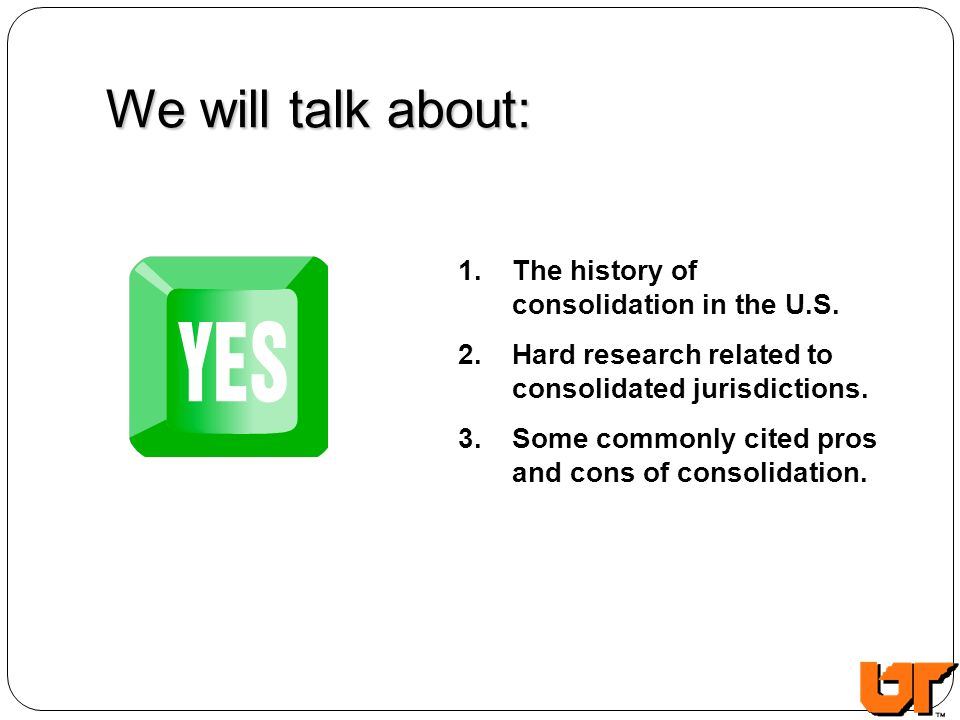 We will talk about: 1. The history of consolidation in the U.S.