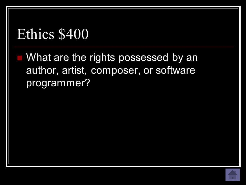 Ethics $400 Copyright