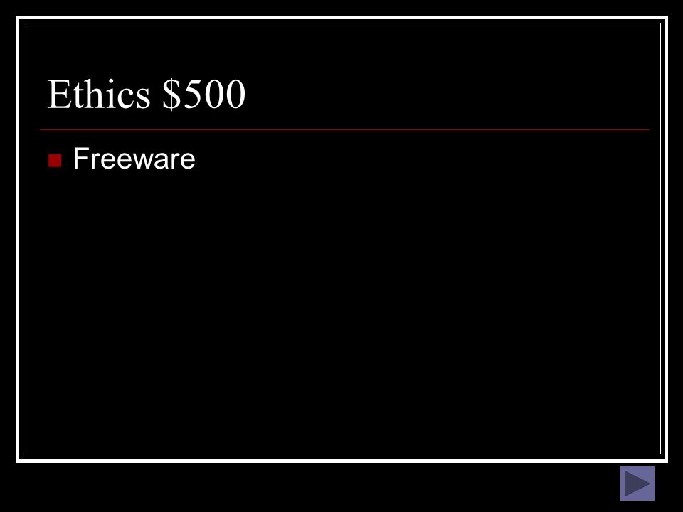 Ethics $400 What are the rights possessed by an author, artist, composer, or software programmer