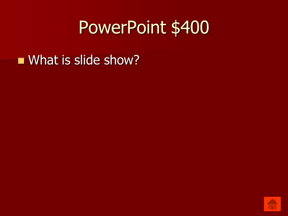 PowerPoint $400 Plays the presentation from the beginning.