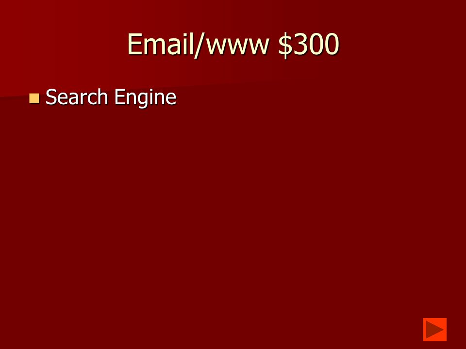 Email/www $200 What is somebody you have added to your address book.