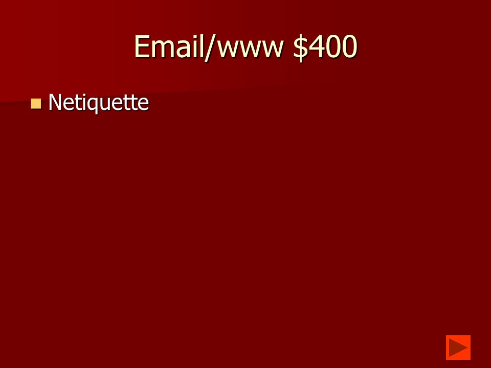 Email/www $300 What is a website that allows you to find a site that contains something you are looking for.