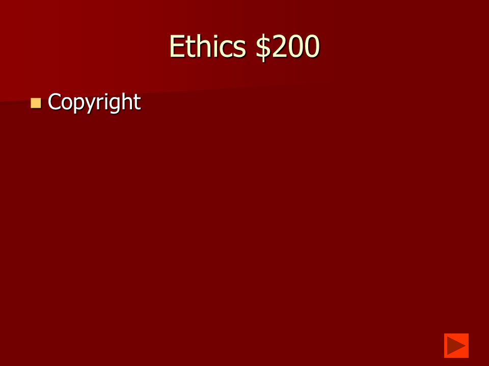 Ethics $100 What are the rules of right and wrong behavior.