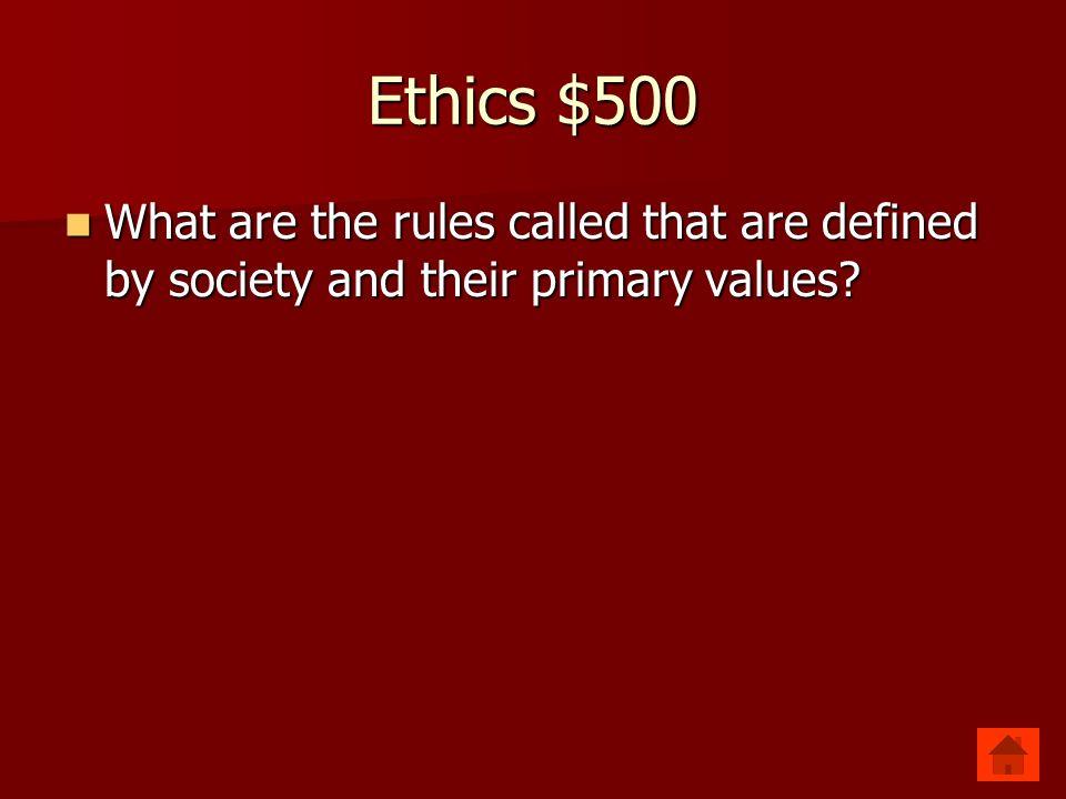 Ethics $500 Social Ethics Social Ethics