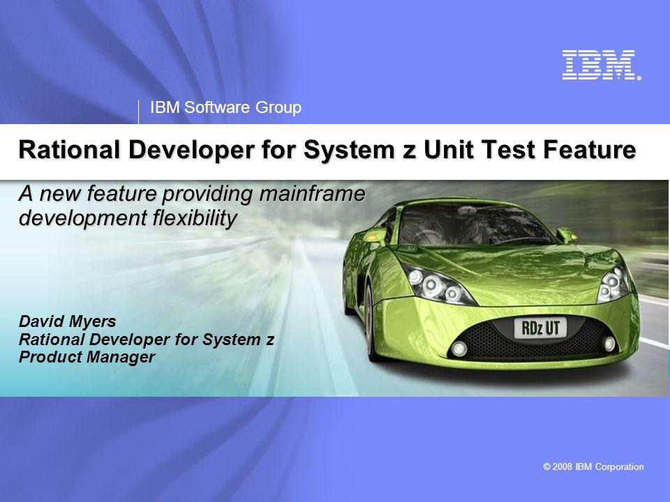 ® IBM Software Group © 2008 IBM Corporation A new feature providing mainframe development flexibility David Myers Rational Developer for System z Prod