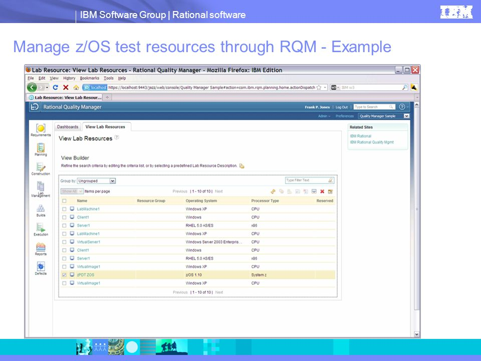 IBM Software Group | Rational software Manage z/OS test resources through RQM - Example