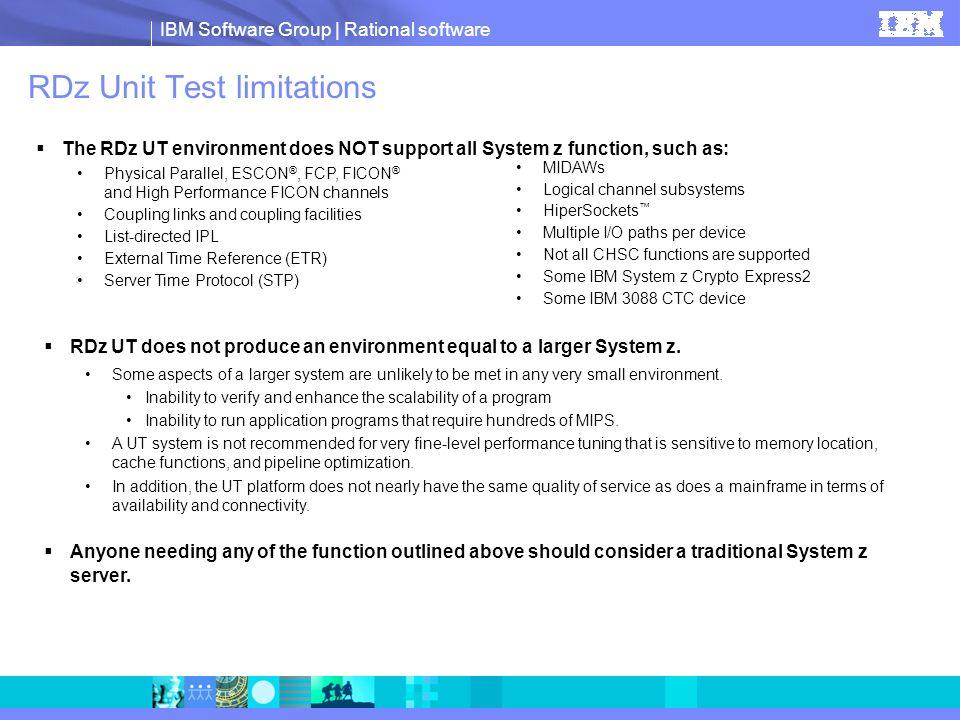 IBM Software Group   Rational software How will RDz UT help me.