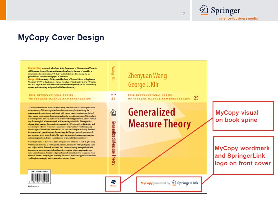 12 MyCopy Cover Design MyCopy wordmark and SpringerLink logo on front cover MyCopy visual on book spine