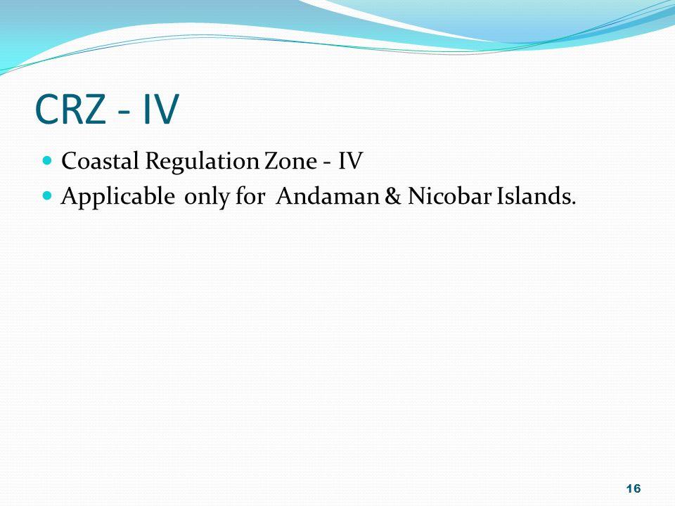 15 Sea 0 –200 MTS. No. Dev. Zone of CRZ - III 200 TO 500 MTS. in N CRZ - III HTL of Sea