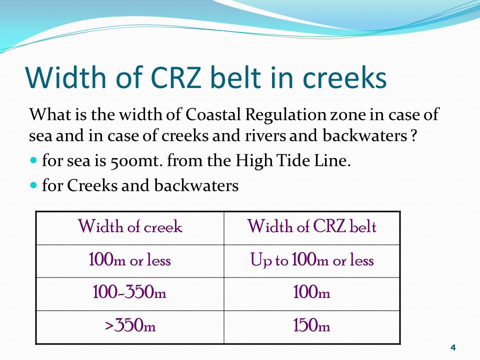 Landward limit of CRZ in creeks C.R.Z is extended up to what point inside landward direction,in cases of Rivers, Creeks and Backwaters? Distance upto