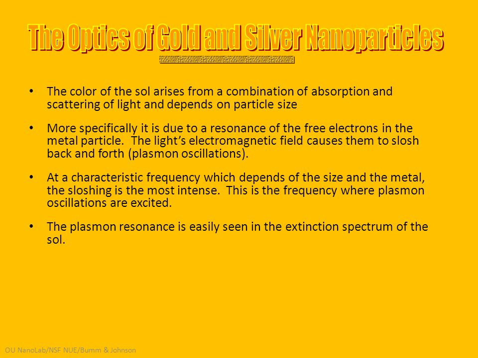 OU NanoLab/NSF NUE/Bumm & Johnson The color of the sol arises from a combination of absorption and scattering of light and depends on particle size Mo