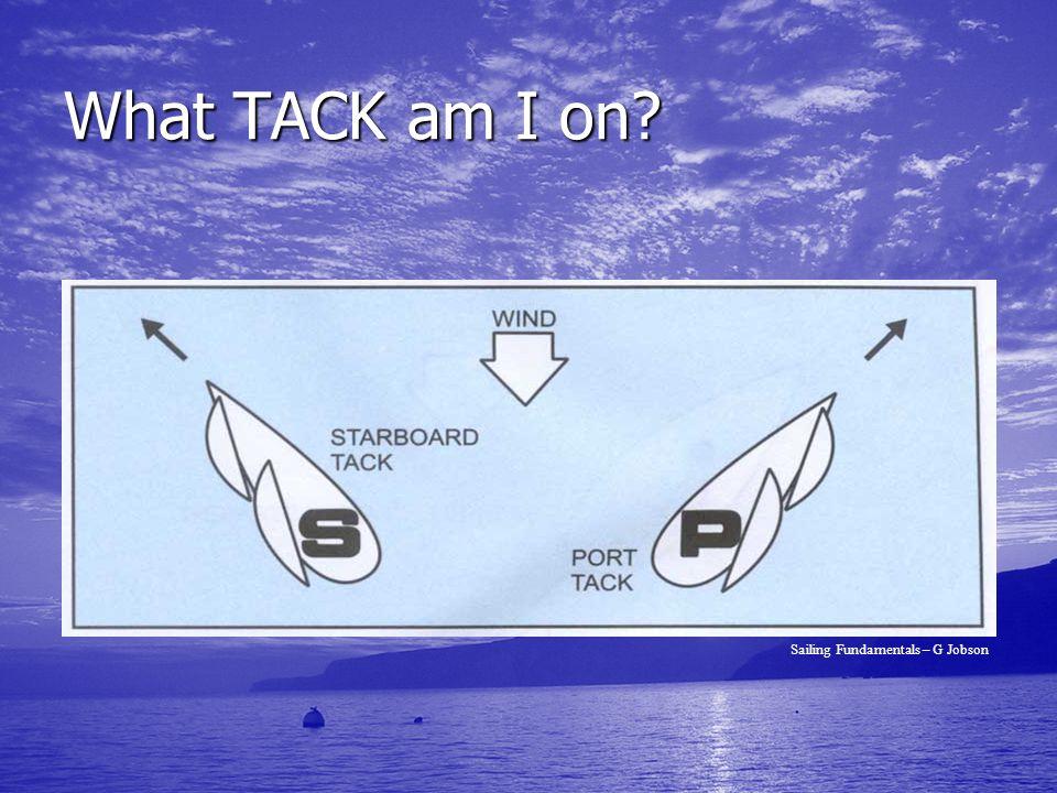 What TACK am I on? Sailing Fundamentals – G Jobson