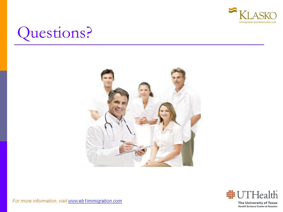 Questions For more information, visit
