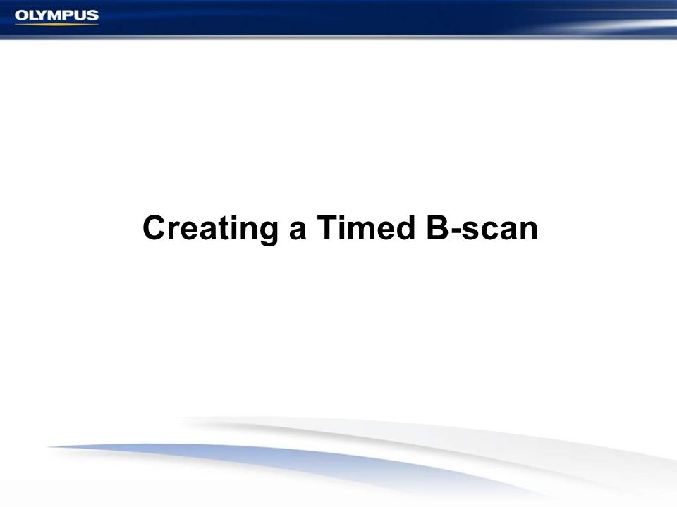 Creating a Timed B-scan