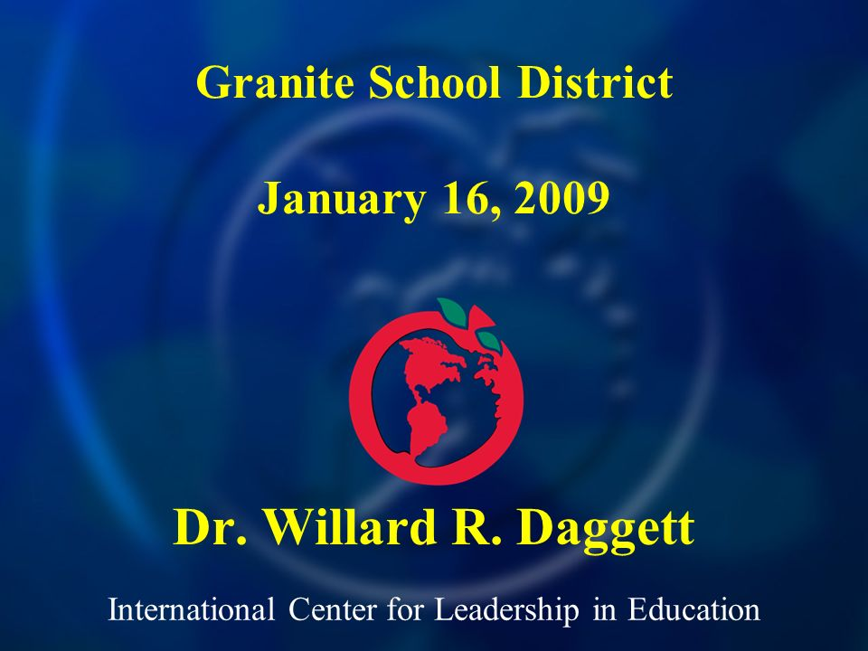 International Center for Leadership in Education Dr.