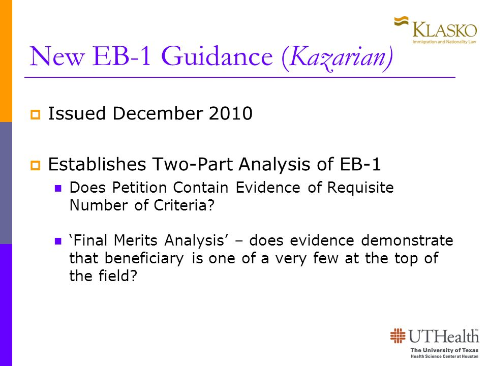 New EB-1 Guidance (Kazarian) Issued December 2010 Establishes Two-Part Analysis of EB-1 Does Petition Contain Evidence of Requisite Number of Criteria