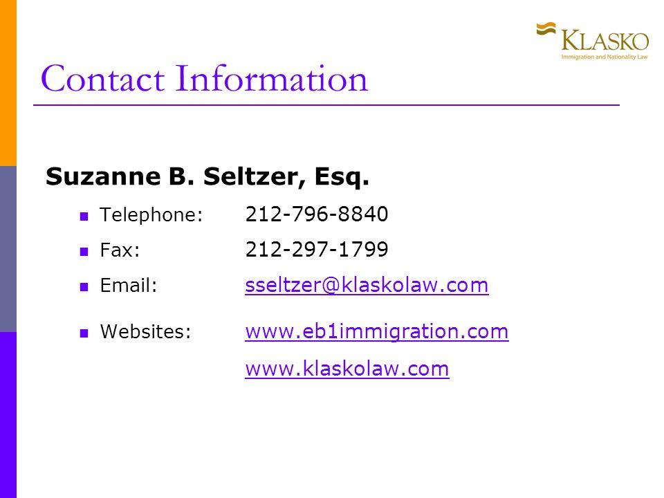 Contact Information Suzanne B. Seltzer, Esq. Telephone: 212-796-8840 Fax: 212-297-1799 Email: sseltzer@klaskolaw.com sseltzer@klaskolaw.com Websites: