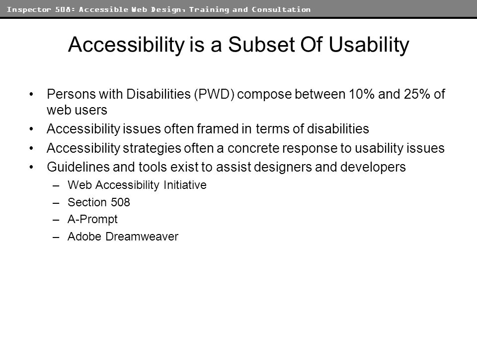 Inspector 508: Accessible Web Design, Training and Consultation How Do I Get There.