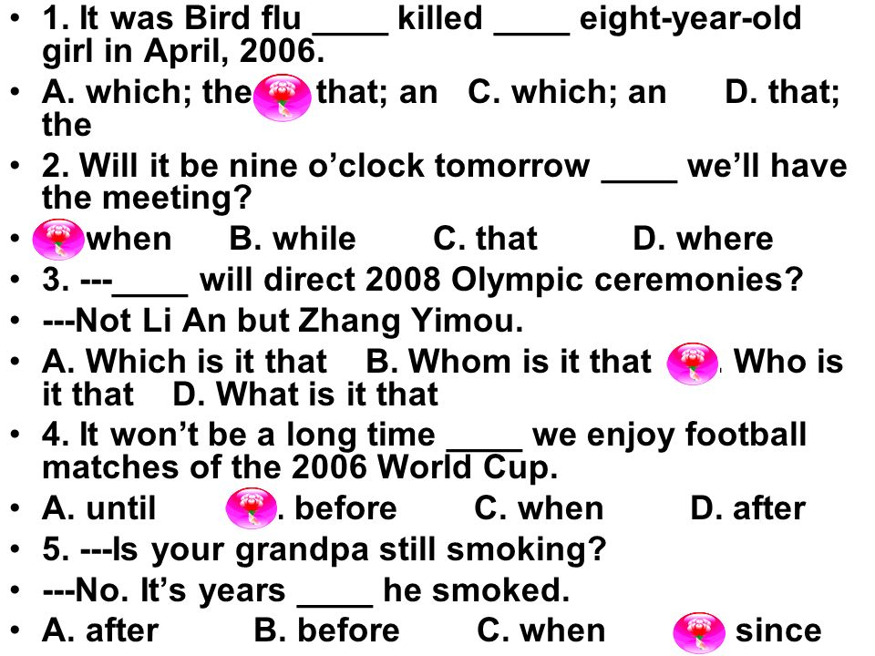 1. It was Bird flu ____ killed ____ eight-year-old girl in April, 2006.