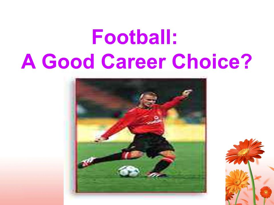 Football: A Good Career Choice?