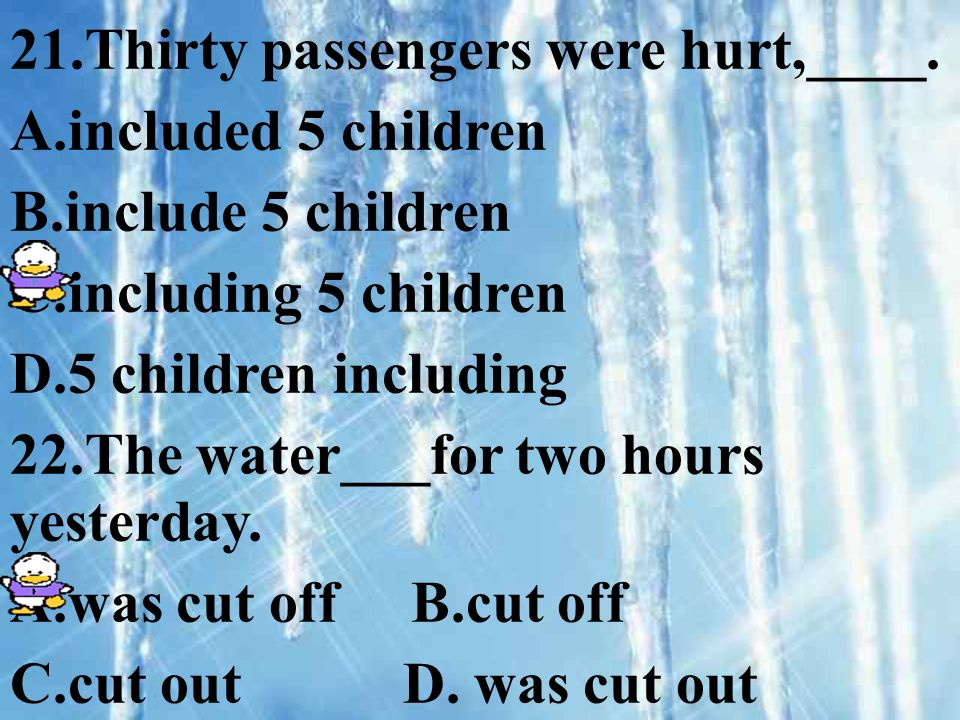21.Thirty passengers were hurt,____.