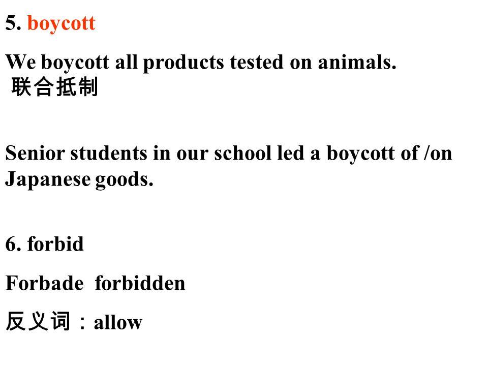 5.boycott We boycott all products tested on animals.