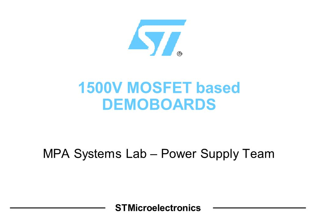 2 SMPS for 3-Ph Input 1500V MOSFET The SMPS have been designed for industrial applications for auxiliary power supplies; The input voltage in such applications can range between 230Vac and 460Vac; The proposed power supplies are based on the high voltage power MOSFET, with VDS=1500V; The power supply topology is the Quasi-resonant Flyback, driven by the primary controller L6565; Two demoboard have been developed: -DB#1 – 10W SMPS with two isolated outputs -DB#2 – 40W SMPS with double output