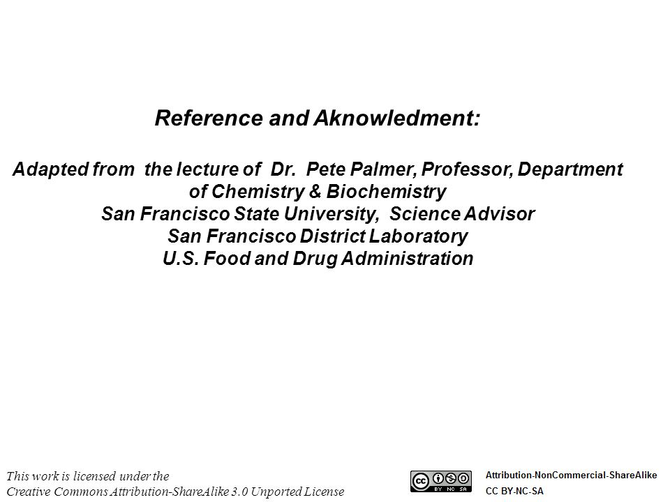 Reference and Aknowledment: Adapted from the lecture of Dr. Pete Palmer, Professor, Department of Chemistry & Biochemistry San Francisco State Univers
