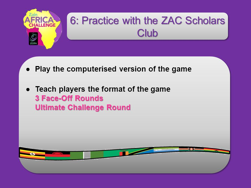 Play the computerised version of the game 3 Face-Off Rounds Ultimate Challenge RoundTeach players the format of the game 3 Face-Off Rounds Ultimate Ch