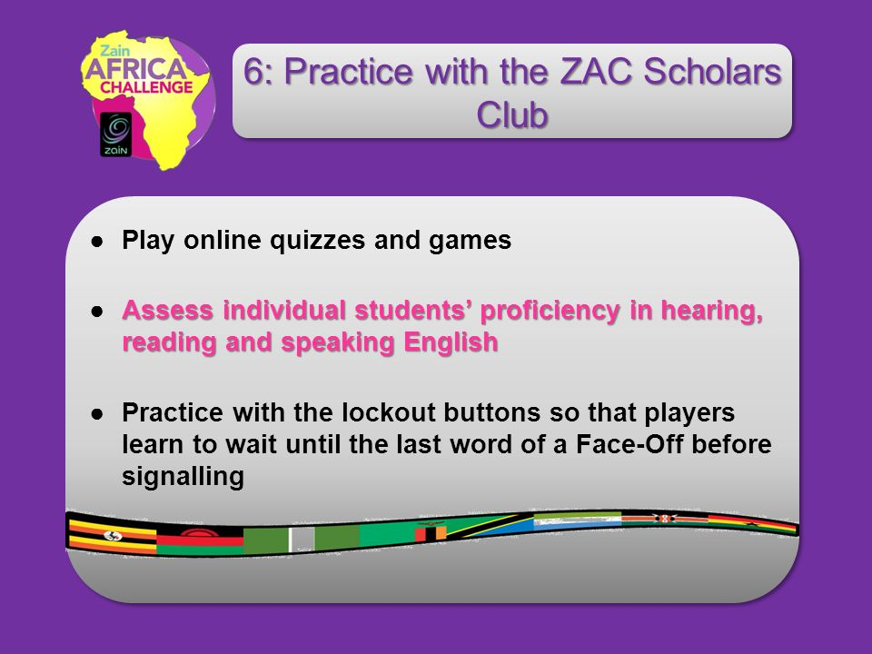 Play online quizzes and games Assess individual students proficiency in hearing, reading and speaking EnglishAssess individual students proficiency in