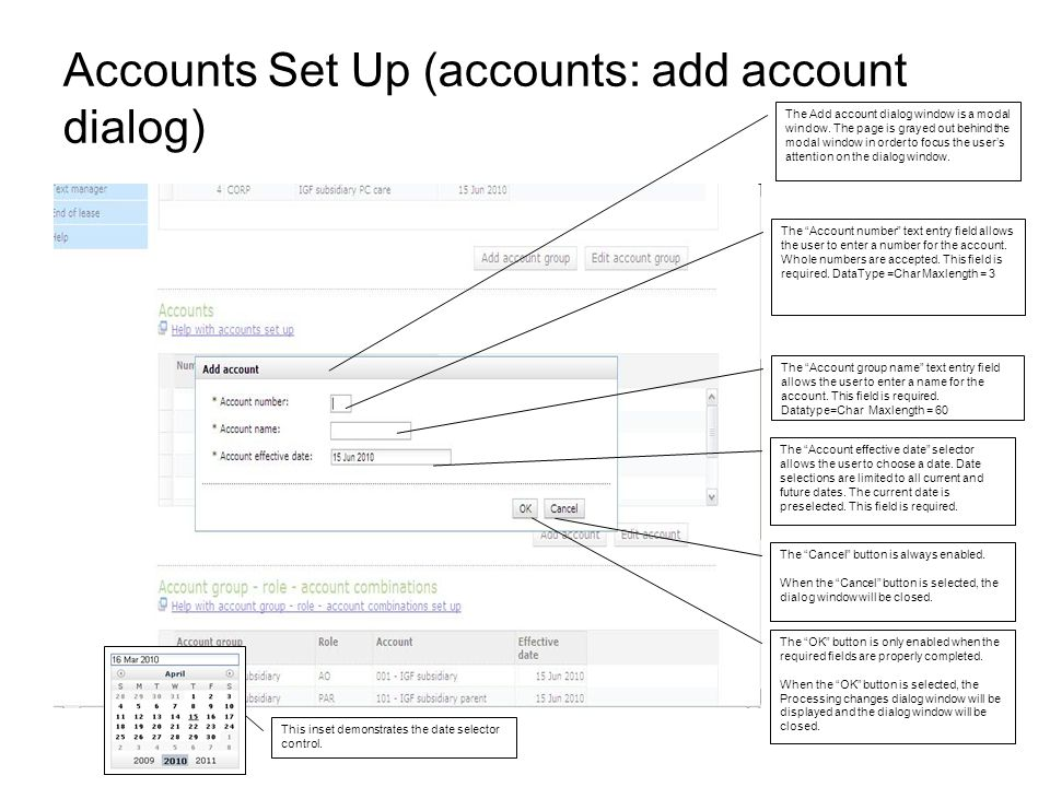 Accounts Set Up (accounts: add account dialog) The Add account dialog window is a modal window.