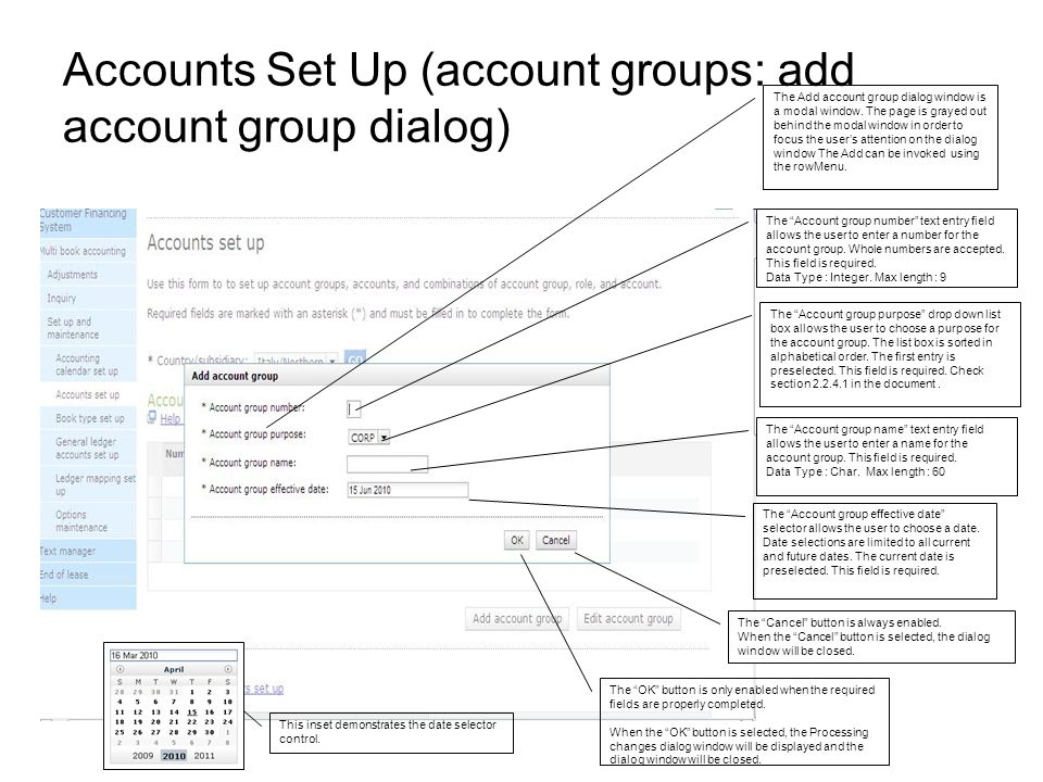 Accounts Set Up (account groups: add account group dialog) The Add account group dialog window is a modal window. The page is grayed out behind the mo