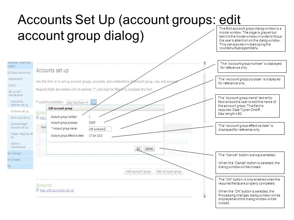 Accounts Set Up (account groups: edit account group dialog) The Edit account group dialog window is a modal window.
