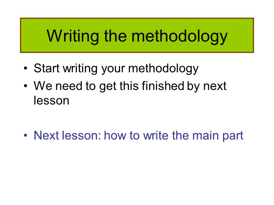 Methodology of writing