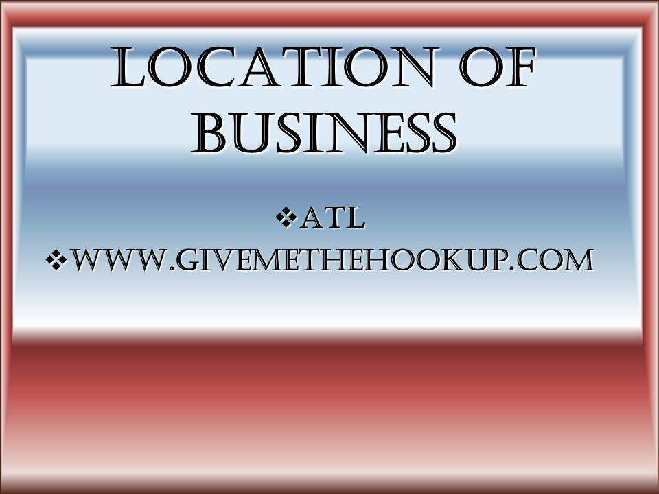 Location of Business ATL ATL