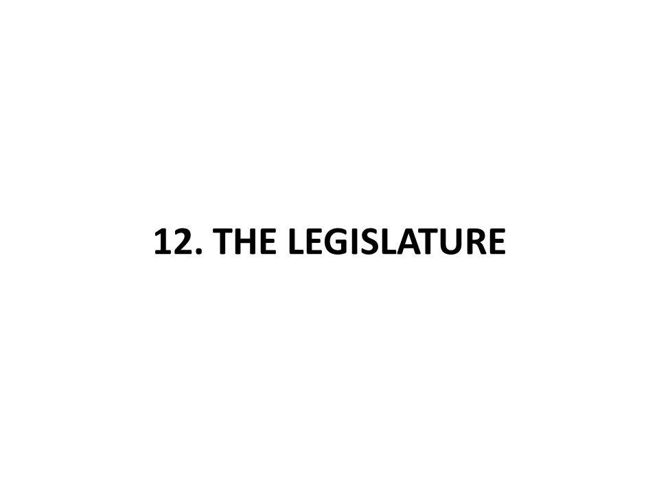 12. THE LEGISLATURE