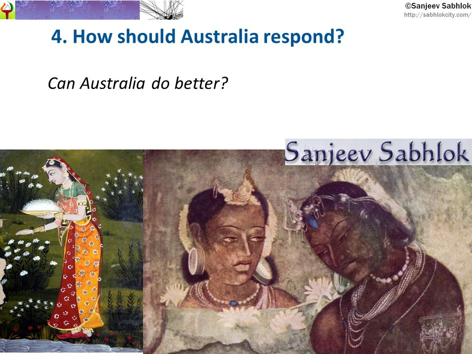 4. How should Australia respond? Can Australia do better?