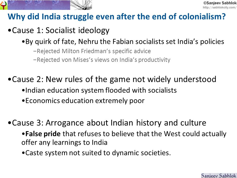 Why did India struggle even after the end of colonialism.