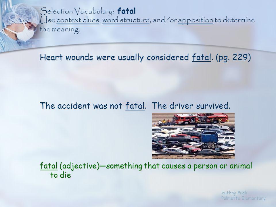 fatalsuturecolleaguescondemnationanesthesiaincision Vuthny Prak Palmetto Elementary